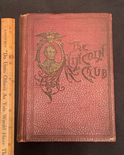 Uncommon! Original 1899 The Lincoln Club Book Toledo Ohio