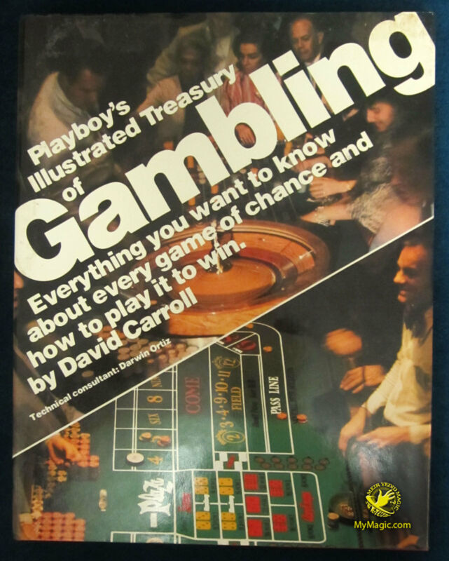 Playboy's Illustrated Treasury Of Gambling by David Carroll and Darwin Ortiz