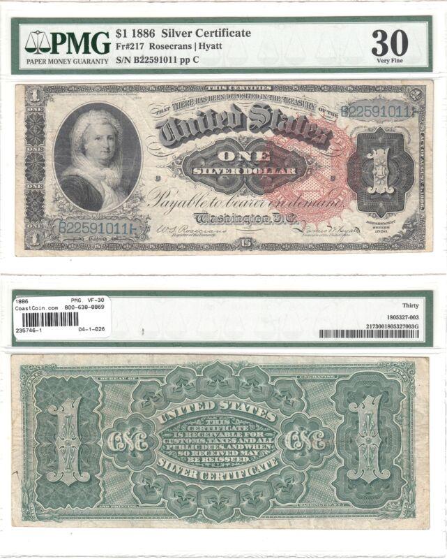 "1886 $1 Silver Certificate ""Martha Note"" Fr 217 PMG Very Fine-30"