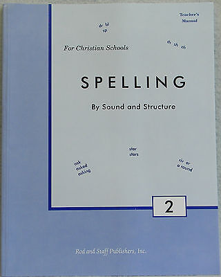Rod and Staff - Spelling by Sound and Structure Grade 2 Teacher's