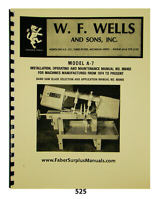 W.f. Wells Horizontal Band Saw Model A-7 Operation Maintenance Manual 525