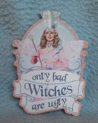 Wizard Of Oz Good Witch Only Bad Witches Are Ugly Magnet](Only Bad Witches Are Ugly)