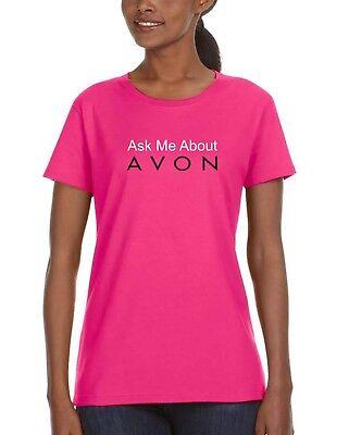 Ask Me About Avon...Ladies Scoop Neck Pink T-shirt, Anvil 780L