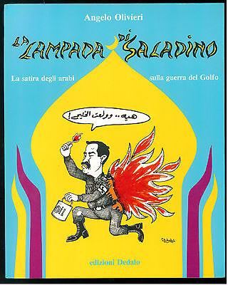OLIVIERI ANGELO LA LAMPADA DI ALADINO DEDALO 1991 SATIRA GUERRA DEL GOLFO