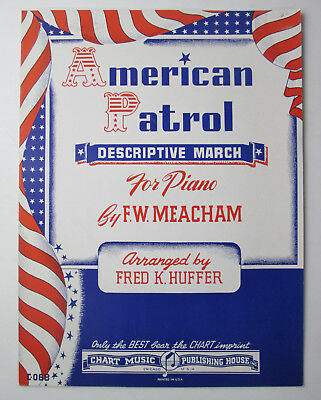 Vintage Sheet Music American Patrol Descriptive March for Piano by F.W. Meacham