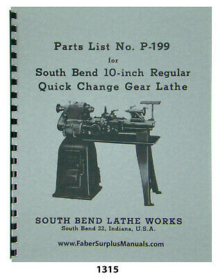 South Bend 10 Lathe Regular Quick Change Gear Replacement Parts Manual 1315