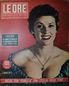 LE-ORE-ANNO-II-N-82-4-DIC-1954-NASCE-CON-034-CAMILLA-034-UNA-STELLA-IRENE-TUNC