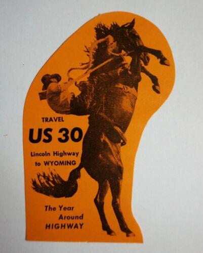Original Vintage Travel Decal Wyoming Lincoln Hwy US 30 Window Souvenir Luggage