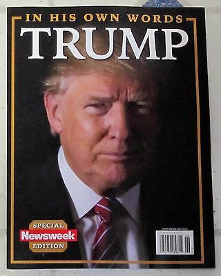 2017 PRESIDENT DONALD TRUMP IN HIS OWN WORDS Newsweek Special Edition 98 Pages