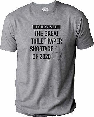 Toilet Paper Shortage 2020 Humor Mens Graphic Novelty Sarcasm Funny T Shirt Tee Novelty Humor T-shirt