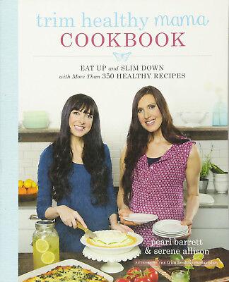 Trim Healthy Mama Cookbook Pearl Barrett Serene Allison Over 350 Recipes WT73539