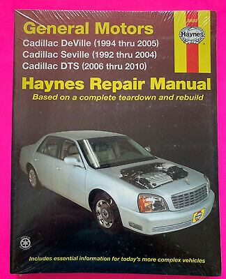 Cadillac DeVille 1994-2005, Seville 1992-2004, DTS 2006-2010 Haynes #30032
