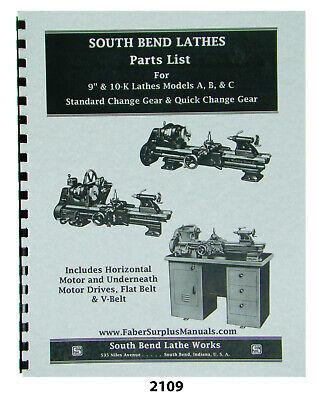 South Bend 9 10k Lathes Mods A B C  Parts List Manual 2109