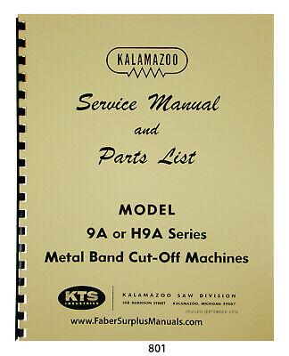 Kalamazoo Bandsaw 9a H9a Series Service Manual Parts List Manual 801