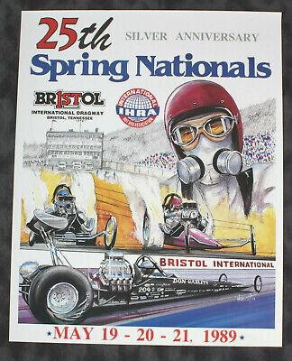 RARE! 1989 25th IHRA Spring Nat'l drag race poster Bristol Garlits hot rod -