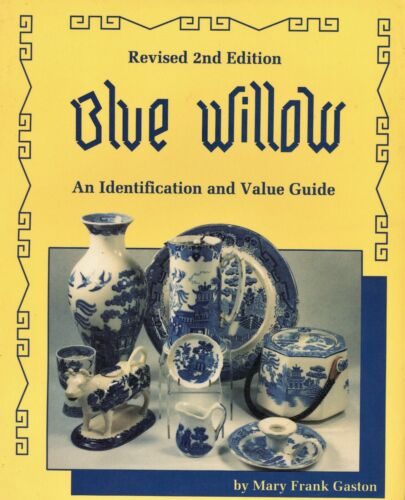 Antique Blue Willow Pottery - Types Makers  / Illustrated Book + Values