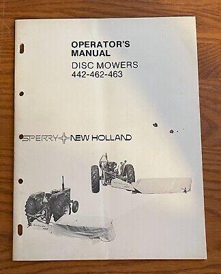 Sperry New Holland Disc Mower 442-462-463 Operators Manual
