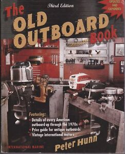 The Old Outboard Book by Peter Hunn (2002, Paperback, Revised) T