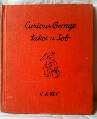 "Book ""Curious George Takes a Job"" by H. A. Rey 1947 Appears 1st Edition"