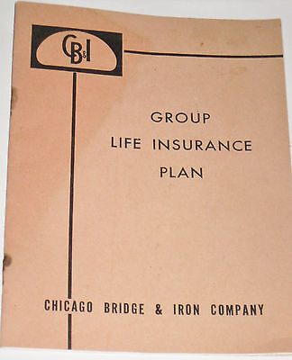 Booklet For Group Life Insurance At Chicago Bridge And Iron Company In Birmingha