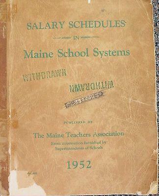 Salary Schedules Pay Maine Teachers By Maine Teachers Association 1952