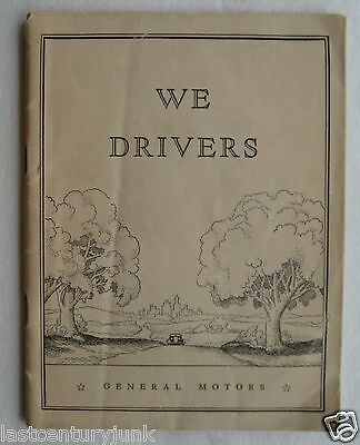 "General Motors Booklet ""We Drivers"" 1930's"
