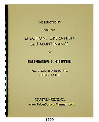 Bardons Oliver No. 2 Geared Lathe Operation Maintenance Manual 1799