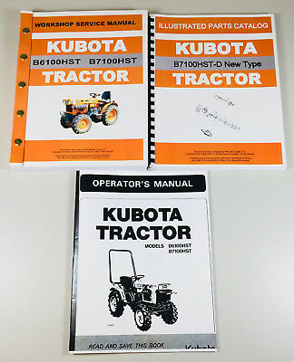 Kubota B7100hst-d New Type Tractor Service Parts Operators Manual Shop Set