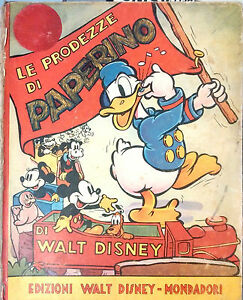 LE-PRODEZZE-DI-PAPERINO-NARRATE-E-ILLUSTRATE-DA-WALT-DISNEY