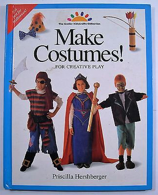 Make Costumes! For Creative Play Book (Not Just For Halloween!) by P. Hershberge