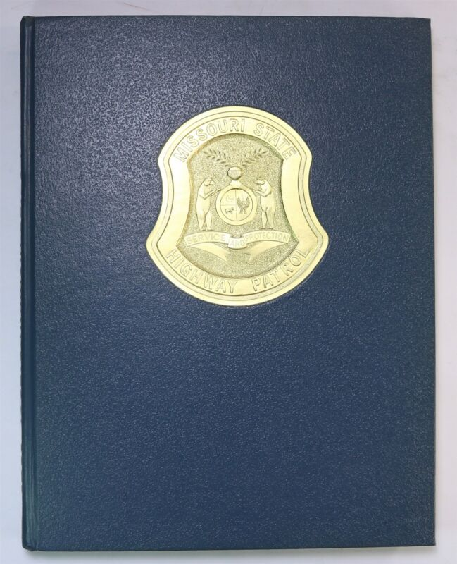 Missouri State Highway Patrol 1971 Yearbook MO Police Department History Book