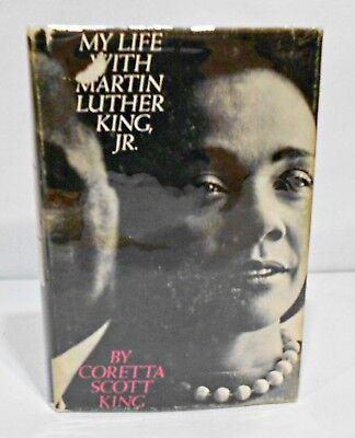 My Life With Martin Luther King Jr  By Coretta Scott King Hcdj 1St Ed  1St Print