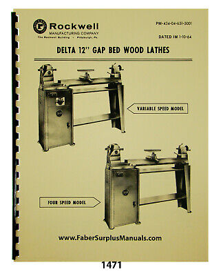 Rockwell Delta 12 Gap Bed Wood Lathes Older Instruction Parts Manual 1471