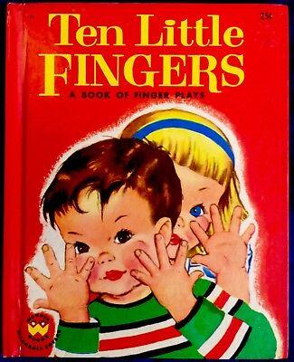 TEN LITTLE FINGERS A Book OF Finger Plays ~ 1950
