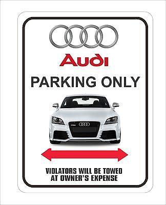 "Audi Parking Sign 9"" x 12"""