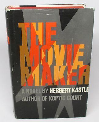 The Movie Maker By Herbert Kastle  1968  Hardcover  1St Edition