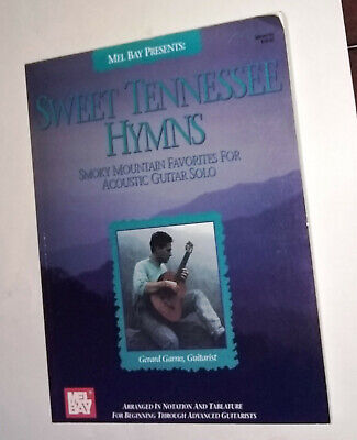 Sweet Tennessee Hymns for Acoustic Guitar All Levels by Gerard Garno 1993 ()