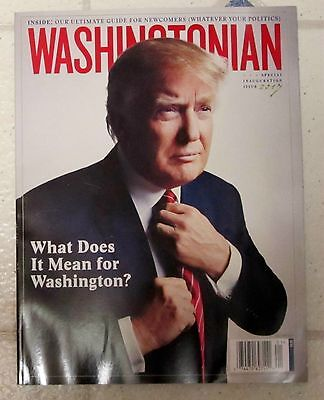 PRESIDENT DONALD TRUMP Washingtonian SPECIAL INAUGURATION Issue 2017 GUIDE 216Pg