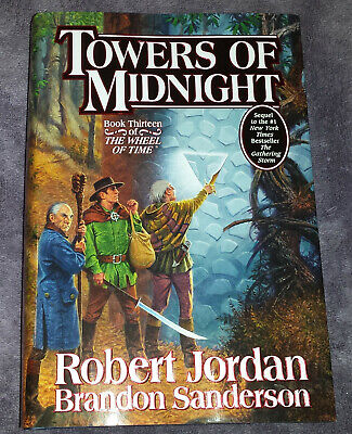 Towers of Midnight Robert Jordan Book 13 The Wheel Of Time First Ed 1st Printing