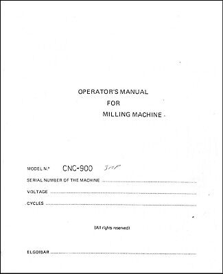 Wells Index Model Cnc-900 Vertical Milling Machine Operator Instruction And Part