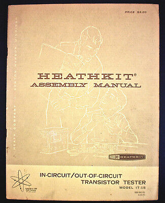 Heathkit Assembly Manual In-cicuitout-of-circuit Transistor Testor Mdl It-1b