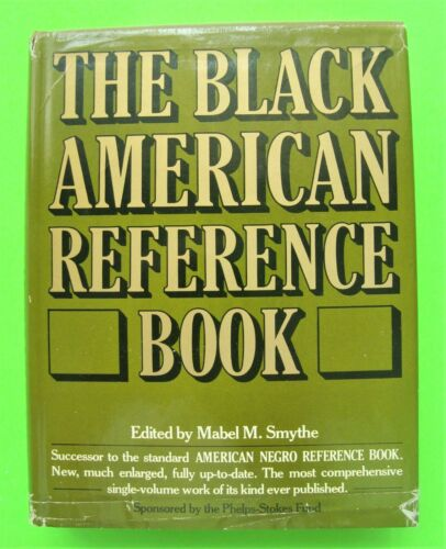 1976 THE BLACK AMERICAN REFERENCE BOOK Mabel Smythe HC + DJ 1026-pgs