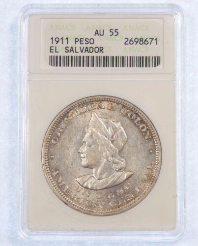 1911 EL SALVADOR One Silver Peso CERTIFIED ANACS AU 55