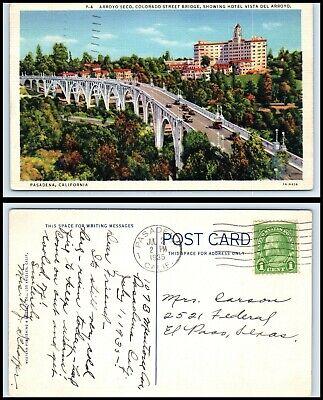 CALIFORNIA Postcard -Pasadena, Colorado Street Bridge, Hotel Vista Del Arroyo (Pasadena Colorado)
