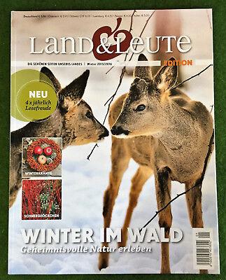 Land & Leute EDITION Winter 2015/2016 WINTER IM WALD