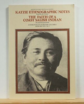 Katzie Ethnographic Notes / The Faith of a Coast Salish Indian 1979 BC Canada for sale  Shipping to India