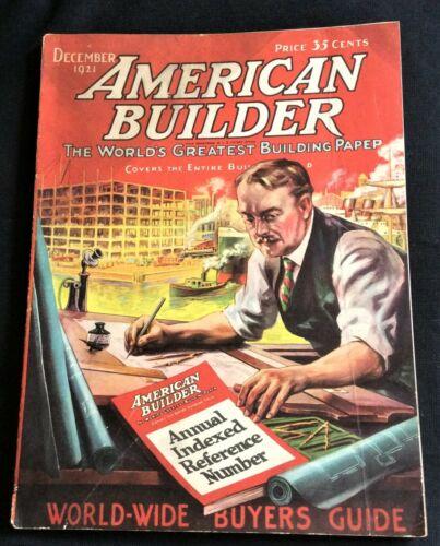 1921 AMERICAN BUILDER The World