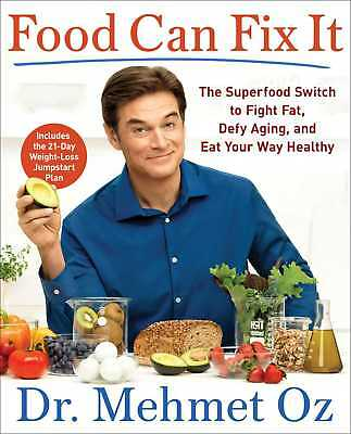 AUTOGRAPHED!!! - Food Can Fix It by Dr. Oz
