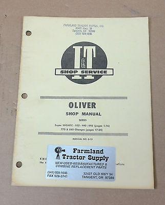Oliver It Shop Service Manual 77088099gmtc950990995 Manual No. O-13
