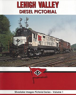 LEHIGH VALLEY DIESEL PICTORIAL (every class of freight and passenger diesel) NEW